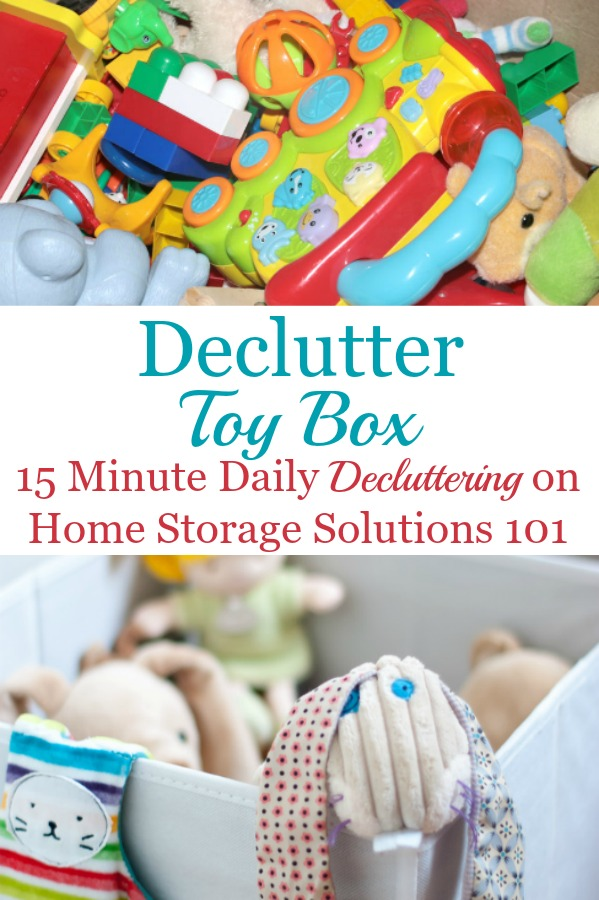 Here is how to get rid of toy clutter from toy boxes, bins and other containers, so kids can enjoy the toys they have while adults aren't overwhelmed with too much stuff {a #Declutter365 mission on Home Storage Solutions 101} #ToyClutter #DeclutterToys
