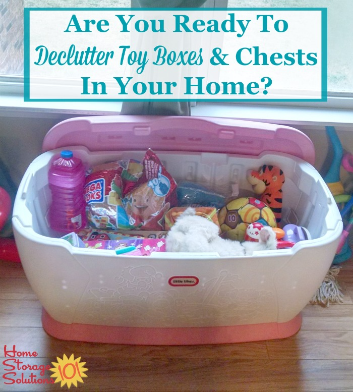 Are you ready to declutter toy boxes and chests in your home, and get rid of the toy clutter? {featured on Home Storage Solutions 101} #ToyClutter #DeclutterToys #DeclutteringToys