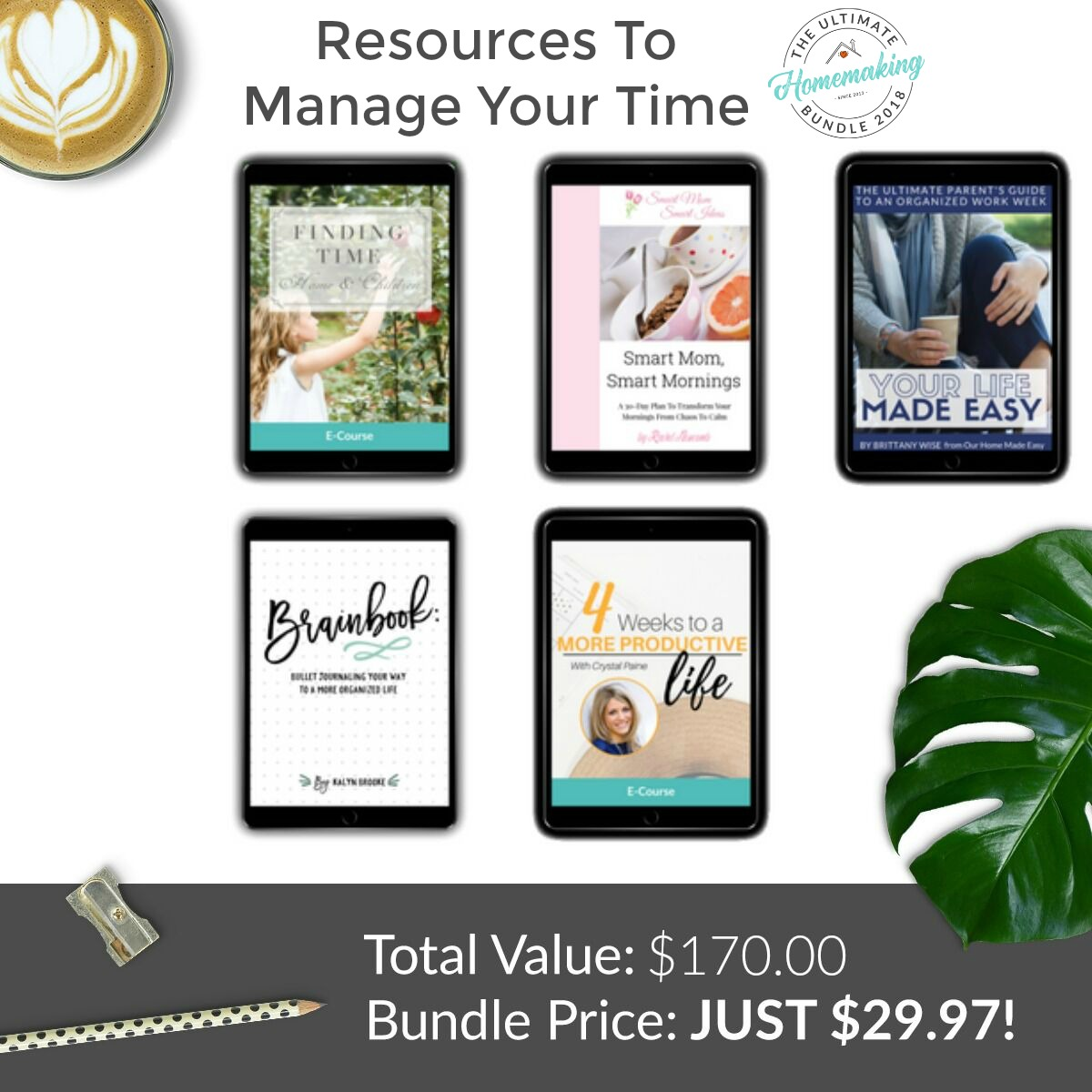 Here are some of the resources to manage your time that are available in the Ultimate Homemaking Bundle.