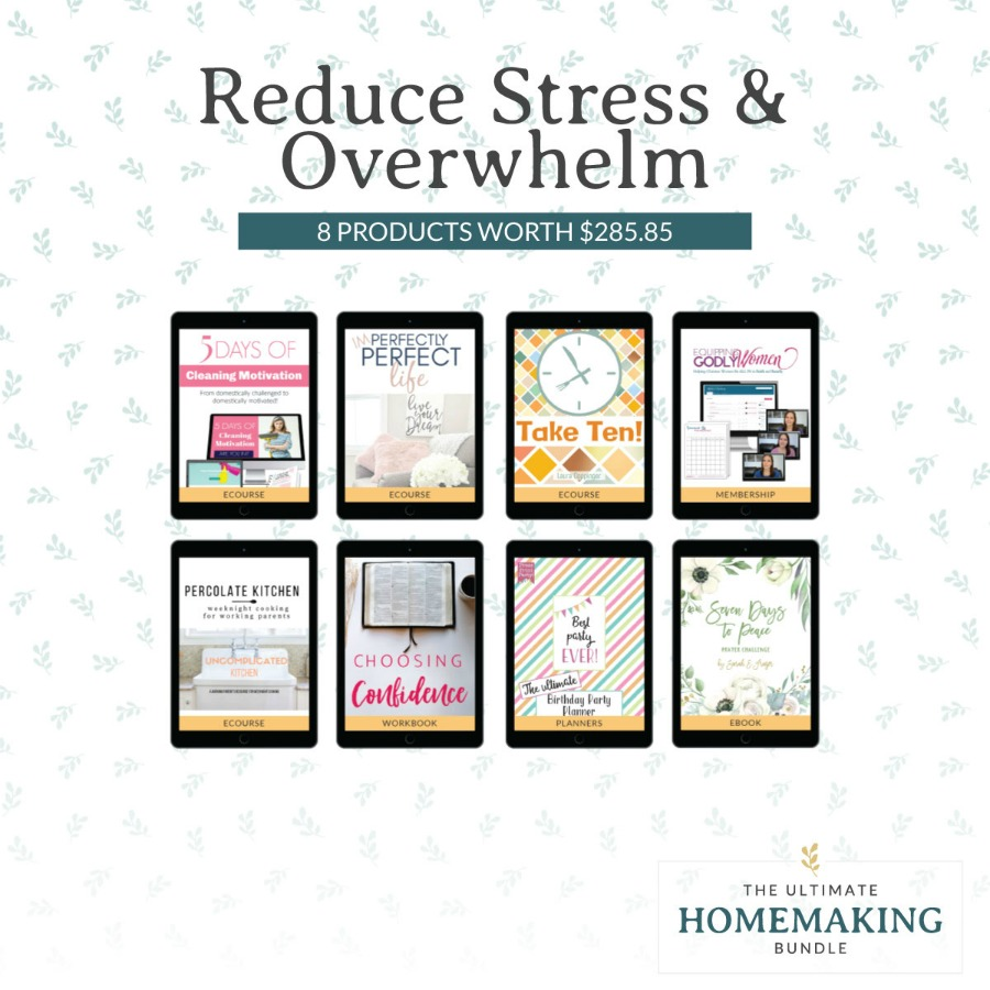 Reduce stress and overwhelm with these 8 products in the 2020 Ultimate Homemaking Bundle
