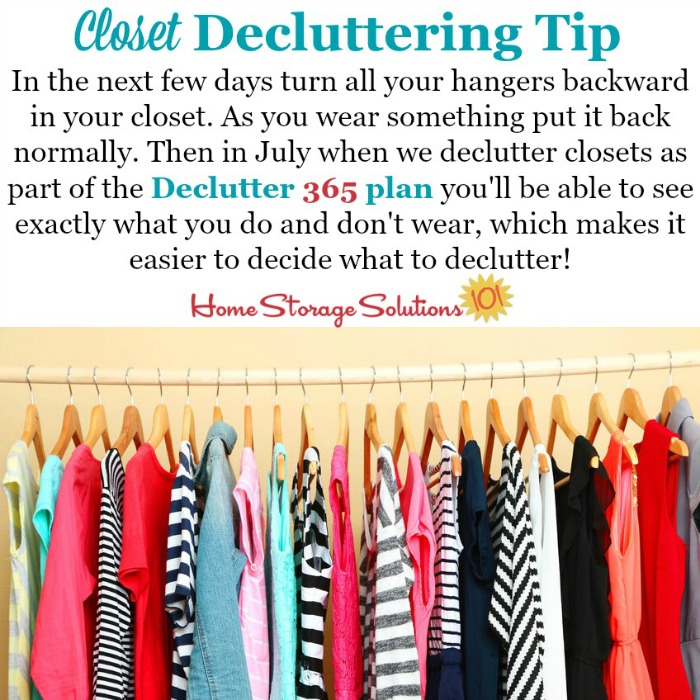 Here's a bonus #Declutter365 mission to do early in the year, so you're ready to declutter your hanging clothes from your closet several months later, when it's time for this task as part of the daily missions, and that's to turn your hangers backward in the closet, to help you identify what you do and do not wear from your wardrobe {on Home Storage Solutions 101} #Declutter #ClosetOrganization