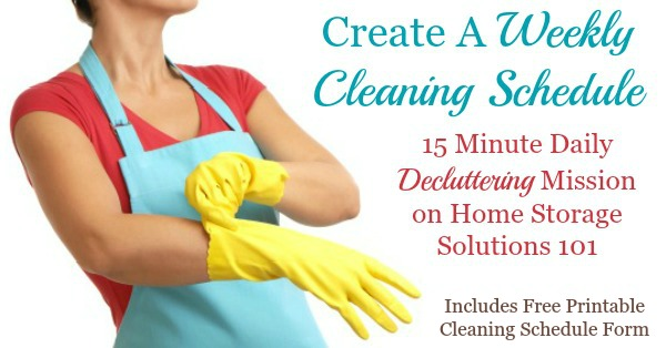 Here is how to make a personalized weekly cleaning schedule for your home that fits your personality, life, and the needs of your home, and also how to combine it with your daily cleaning schedule {a #Declutter365 mission on Home Storage Solutions 101}