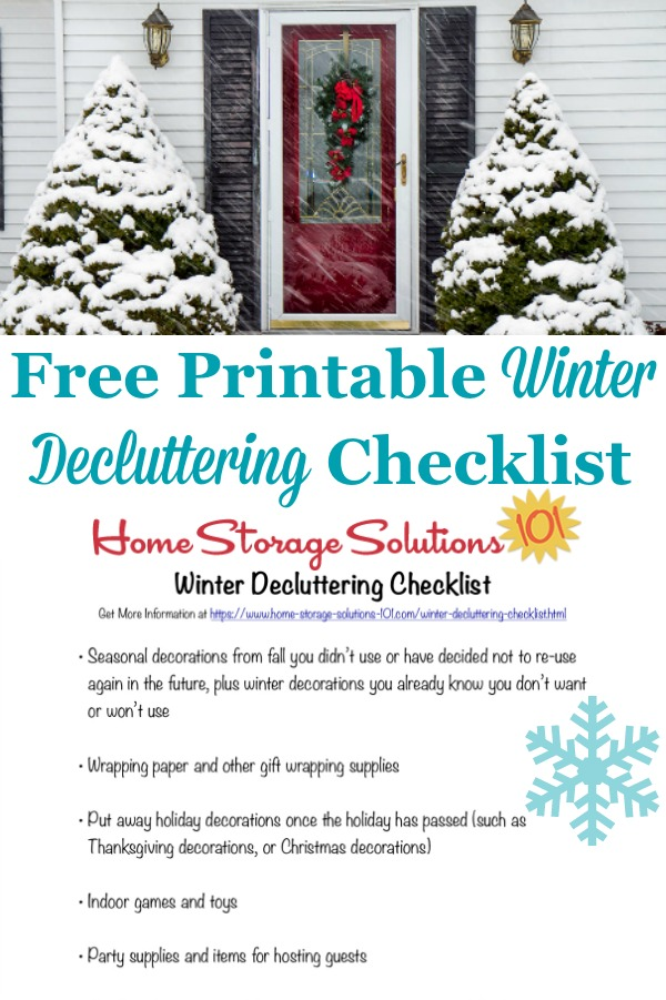 Here is a free printable winter decluttering checklist that you can use to get rid of clutter around your home when cold weather begins {on Home Storage Solutions 101} #SeasonalChecklist #DeclutteringChecklist #WinterChecklist