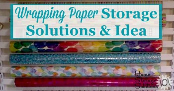 wrapping paper storage solutions and ideas