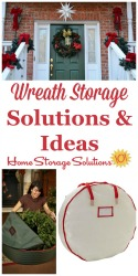 Wreath Storage Solutions & Ideas