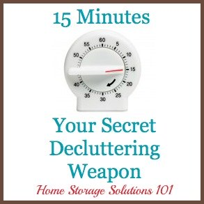 15 minutes is your secret decluttering weapon to help you get your home decluttered without the exhaustion or overwhelm {on Home Storage Solutions 101} #Declutter365 #Decluttering #Declutter