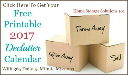 Click here to get your free printable 2017 #declutter calendar {on Home Storage Solutions 101} #Decluttering #Declutter365