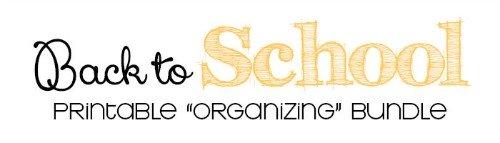 back to school printable organizing bundle