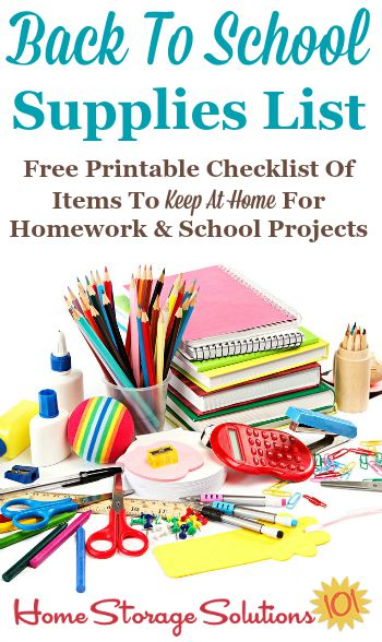 Free printable back to school supplies list for what to make sure you're stocking at home for your kids homework assignments and school projects {on Home Storage Solutions 101}