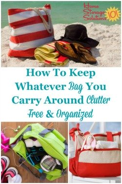 How to keep whatever bag you carry around clutter free and organized