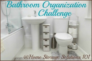 Step by step instructions for bathroom organization, including discussion of the various zones from Home Storage Solutions 101 {part of the 52 Week Organized Home Challenge}