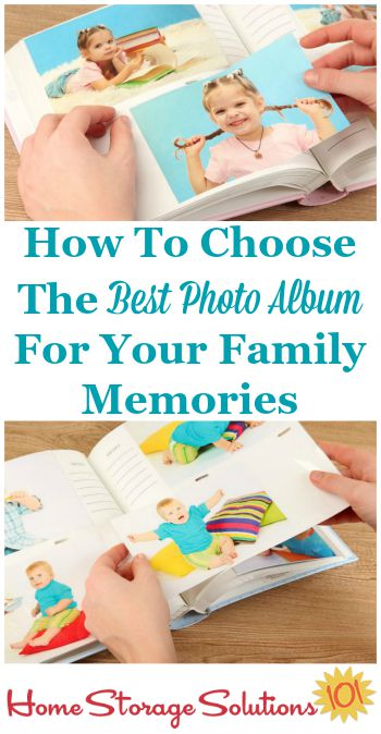 How to choose the best photo album for your family's memories: 3 questions to ask {on Home Storage Solutions 101}