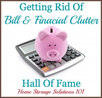 Getting rid of financial and bill clutter: list of ideas of things to declutter plus examples of what people have tossed {on Home Storage Solutions 101}