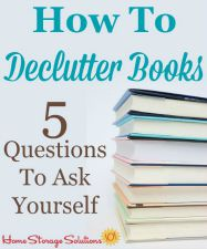 5 questions to ask yourself when decluttering books