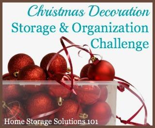 Christmas decoration storage and organization challenge, part of the 52 Week Organized Home Challenge {on Home Storage Solutions 101} #ChristmasOrganizing #OrganizedHome #HolidayOrganization