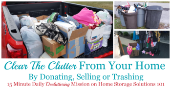 clear the clutter from your home by donating, selling or trashing it