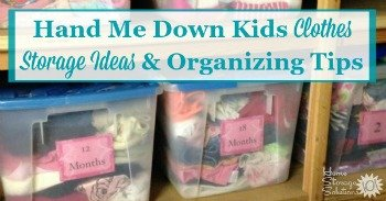 Hand me down kids clothes storage ideas and organizing tips