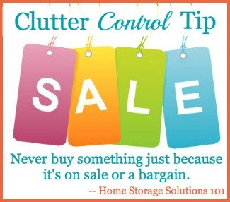 clutter control tip re stuff on sale