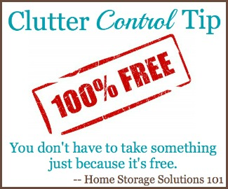 clutter control tip, it's not really 100% free
