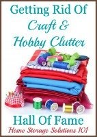 getting rid of craft and hobby clutter hall of fame