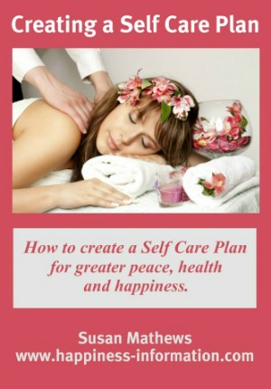 Free ebook about taking care of yourself, for greater peace, health and happiness, called Creating a Self-Care Plan (available exclusively on Home Storage Solutions 101)