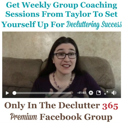 To set yourself up for decluttering success, make sure to take advantage of the weekly group coaching sessions from Taylor within the private and exclusive Facebook group {on Home Storage Solutions 101}