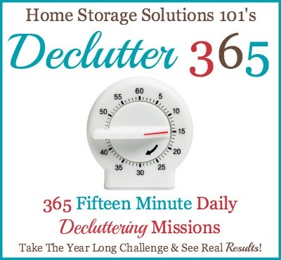 Take the Declutter 365 challenge, which is 365 fifteen minute daily #decluttering missions on Home Storage Solutions 101, and see real results. This free plan has over 90 hours of decluttering for your whole home! #Declutter365 #Declutter
