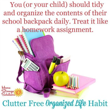 Daily routine of going through and decluttering and organizing child's backpack