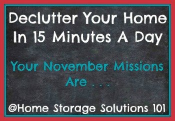 Free printable list of daily 15 minute November decluttering missions, from Home Storage Solutions 101