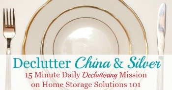 How to declutter china and silver