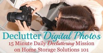 Declutter digital photos