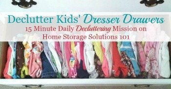 How to declutter kids' dresser drawers