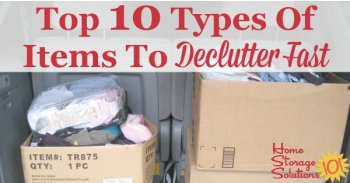 Top 10 types of items to declutter fast