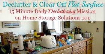 How to declutter and clear off flat surface clutter