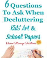 6 questions to when decluttering kids' arts and school papers