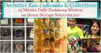 How to declutter kids collectibles and collections