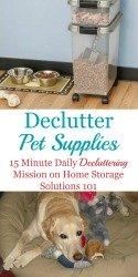 Declutter pet supplies