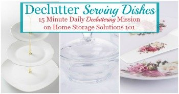 How to declutter serving dishes