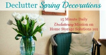 How to declutter spring decorations