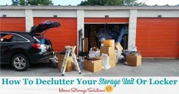 How to declutter your storage unit or locker
