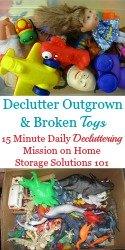 Declutter Outgrown & Broken Toys