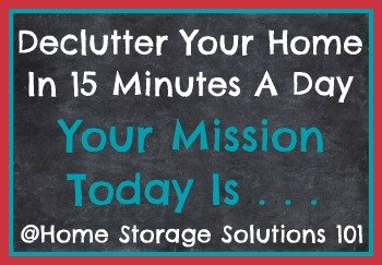 How to declutter your home in 15 minutes a day, including 12 monthly calendars to serve as your guide {on Home Storage Solutions 101}