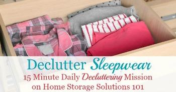 How to declutter sleepwear