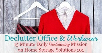 How to declutter office and workwear