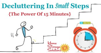 Decluttering in small steps {the power of 15 minutes}