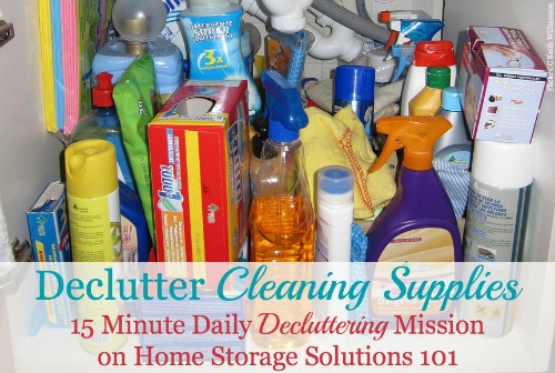 declutter cleaning supplies and tools