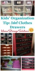 Label clothes drawer for your kids to keep them organized