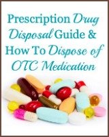 Prescription drug disposal guide and how to dispose of OTC medication