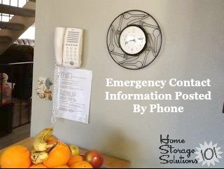 Make sure to post a copy of your emergency contact list in a prominent place everyone can find, such as by the phone. Includes free printable form {courtesy of Home Storage Solutions 101}