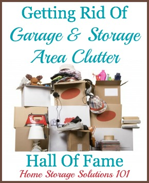 Getting rid of storage area, basement, attic, and garage clutter: list of ideas of things to declutter plus examples of what people have tossed {on Home Storage Solutions 101}